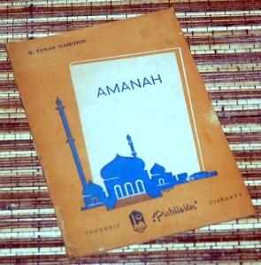 M. Yunan Nasution: Amanah