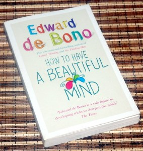 Edwar de Bono: How to Have A Beautiful Mind