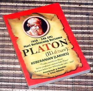 Mari Berbincang Bersama Platon: Keberanian (Lakhes)