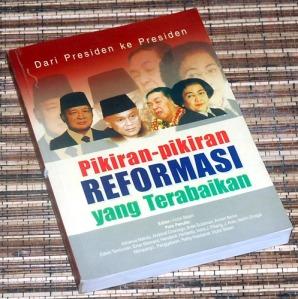 Pikiran-Pikiran Reformasi yang Terabaikan