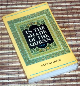 Sayyid Qutb: In the Shade of the Quran, Volume 30