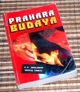 D.S. Moeljanto & Taufiq Ismail: Prahara Budaya
