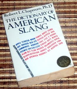 Robert L. Chapman: The Dictionary of American Slang