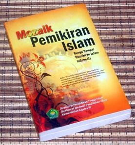 Mozaik Pemikiran Islam: Bunga Rampai Pemikiran Islam Indonesia