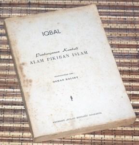 Muhammad Iqbal: Pembangunan Kembali Alam Pikiran Islam, Cetakan I