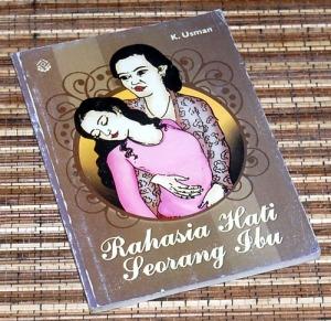 K. Usman: Rahasia Hati Seorang Ibu