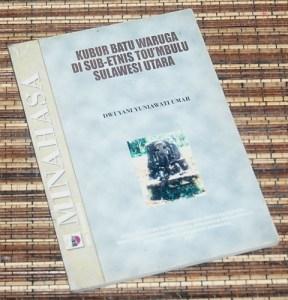 Minahasa: Kubur Batu Waruga di Sub-etnis Tou'mbulu