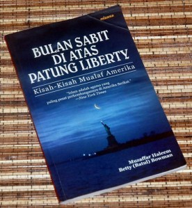 Muzaffar Haleem & Betty Bowman: Bulan Sabit di Atas Patung Liberty