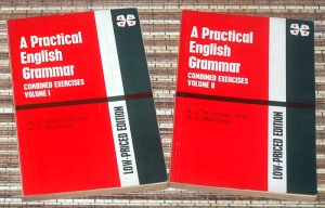 A.J. Thomson & A.V. Martinet: A Practical English Grammar, Volume I-II