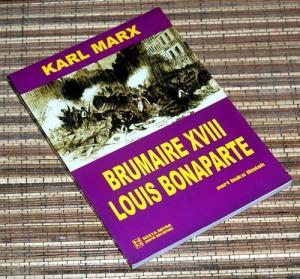 Karl Marx: Brumaire XVIII Louis Bonaparte
