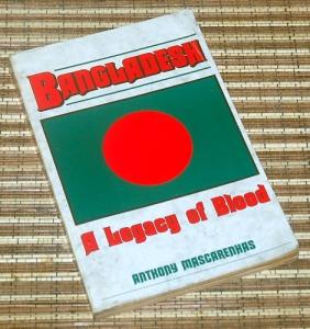 Anthony Mascarenhas: Bangladesh: A Legacy of Blood
