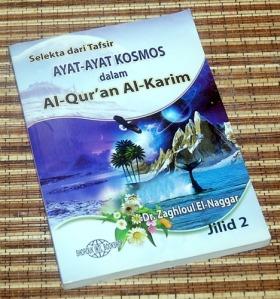Zaghloul Ek-Naggar: Selekta dari Tafsir Ayat-Ayat Kosmos dalam Alquran Alkarim, Jilid 2
