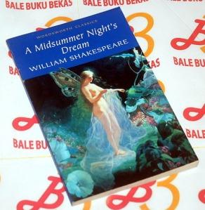 William Shakespeare: A Midsummer Nights Dream