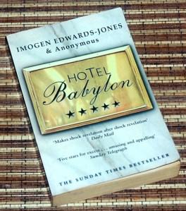 Imogens Edwards-Jones & Anonymous: Hotel Babylon