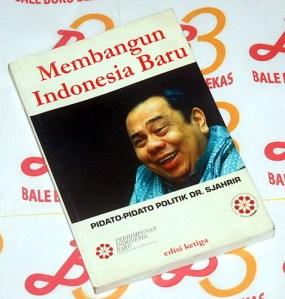 """Sjahrir"""" Membangun Indonesia Baru, Edisi Ketiga"""