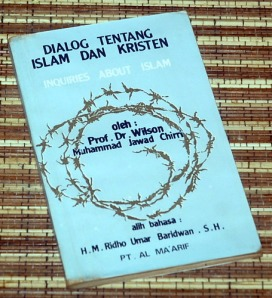 Wilson & Muhammad Jawad Chirri: Dialog tentang Islam dan Kristen