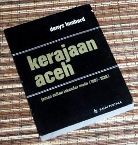 Denys Lombard: Kerajaan Aceh