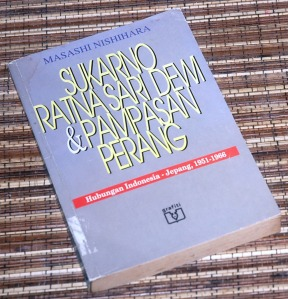 Masashi Nishihara: Sukarno, Ratna Sari Dewi, & Pampasan Perang