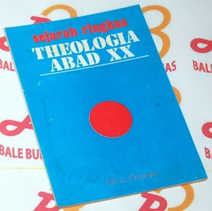 L. Oranje: Sejarah Ringkas Teologi Abad XX