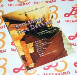 H. Sukriyanto AR dkk.: Metodologi Ilmu Dakwah