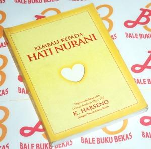 K. Harseno: Kembali kepada Hati Nurani