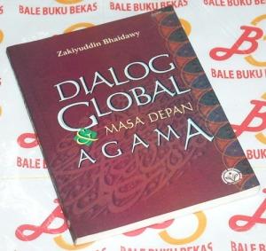 Zakiyuddin Bhaidawy: Dalog Global & Masa Depan Agama