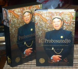H. Probosutedjo Merindukan Kesejahteraan Rakyat Jelata