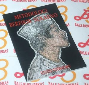Didiek Poernomo: Metodologi Berpikir Sukarno