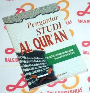 Moh. bin Muhammad Abu Syahbah: Pengantar Studi Alquran