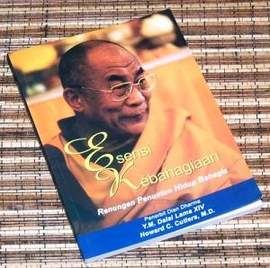 Dalai Lama & Howard C. Cutlers: Esensi Kebahagiaan