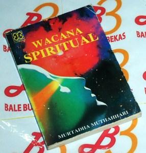 Murtadha Muthahhari: Wacana Spiritual