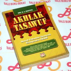 H.A. Mustofa: Akhlak Tasawuf