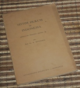 R. Supomo: Sistim Hukum di Indonesia (Sebelum Perang Dunia II), Cetakan I