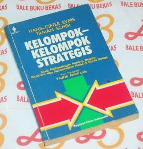 Hans-Dieter Evers & Tilman Schiel: Kelompok-kelompok Strategis