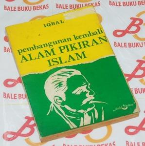 Muhammad Iqbal: Pembangunan Kembali Alam Pikiran Islam, Cetakan II