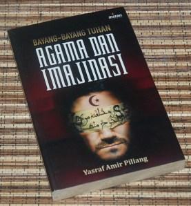 Yasraf Amir Piliang: Bayang-Bayang Tuhan, Agama, dan Imajinasi