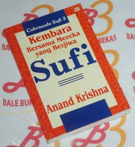 Anand Krishna: Cakrawala Sufi 3
