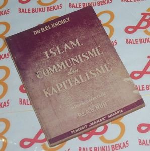El Bahy El Khouly: Islam, Communisme dan Kapitalisme