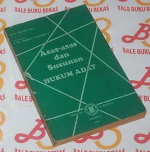 B. Ter Haar: Asas-asas dan Susunan Hukum Adat, Cetakan VI
