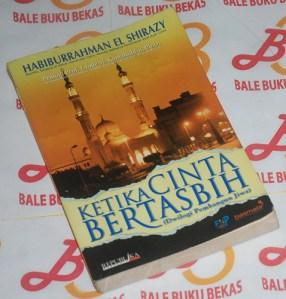 Habiburrahman El Shirazy: Ketika Cinta Bertasbih, Buku 1, Cetakan VI