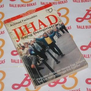 Achmad Fachruddin: Jihad Sang Demonstran
