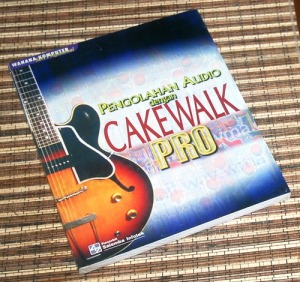 Salemba Infotek: Pengolahan Audio dengan Cakewalk Pro