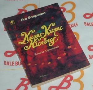 Ike Soepomo: Kupu-Kupu Kuning, Cetakan I