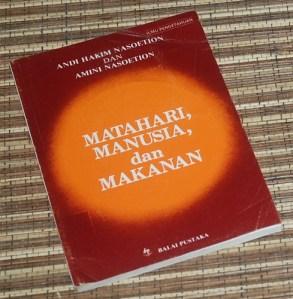 Andi Hakim Nasoetion & Amini Nasoetion: Matahari, Manusia, dan Makanan, Cetakan VI