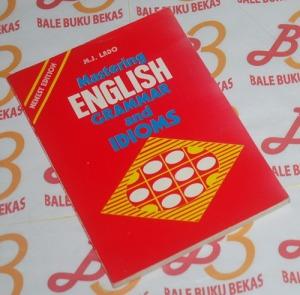 M.J. Lado: Mastering English Grammar and Idioms