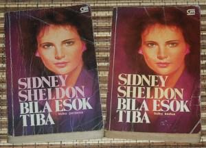 Sidney Sheldon: Bila Esok Tiba, Jilid 1-2