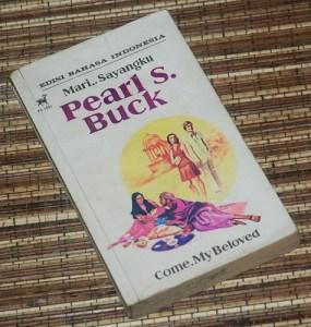 Pearl S. Buck: Mari, Sayangku, Cetakan I
