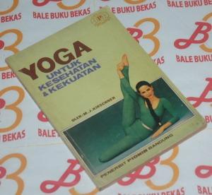 M.J. Kirschner: Yoga untuk Kesehatan & Kekuatan