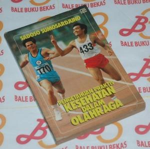 Sadoso Sumosardjuno: Pengetahuan Praktis Kesehatan dalam Olahraga