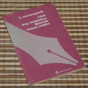 K. Sastrasoegonda: kitab jang menjatakan djalannja bahasa melajoe